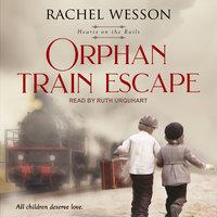 Orphan Train Escape - Rachel Wesson