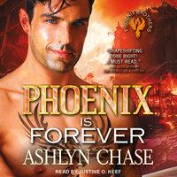 Phoenix is Forever - Ashlyn Chase