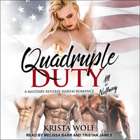 Quadruple Duty - All or Nothing - Krista Wolf