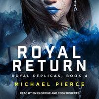 Royal Return - Michael Pierce
