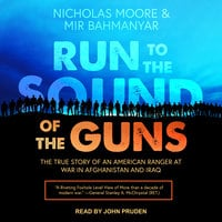 Run to the Sound of the Guns - Mir Bahmanyar, Nicholas Moore