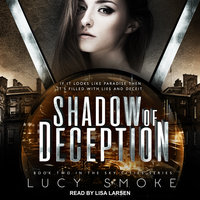 Shadow of Deception - Lucy Smoke