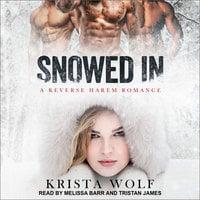 Snowed In - Krista Wolf