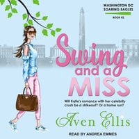 Swing and a Miss - Aven Ellis