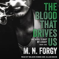 The Blood That Drives Us - M.N. Forgy