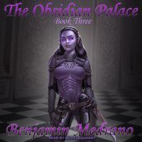 The Obsidian Palace - Benjamin Medrano