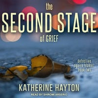 The Second Stage of Grief - Katherine Hayton