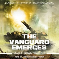 The Vanguard Emerges - Michael Chatfield, Dawn Chapman