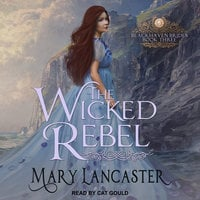 The Wicked Rebel - Mary Lancaster