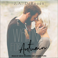 Waiting For Autumn - J.A. DeRouen