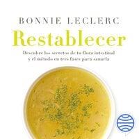 Restablecer - Bonnie Leclerc
