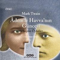 Adem'le Havva'nın Güncesi - Mark Twain