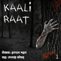 Kaali Raat S01 E01 - Harpal Mahal