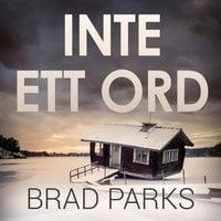 Inte ett ord - Brad Parks