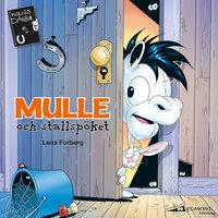 Mulle och stallspöket - Lena Furberg
