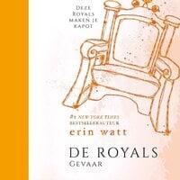 Royals 5 - Gevaar - Erin Watt