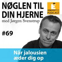S6E4 - Når jalousien æder dig op - Jørgen Svenstrup