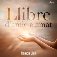 Llibre d'amic e amat - Ramón Llull