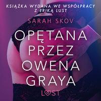 Opętana przez Owena Graya - Sarah Skov