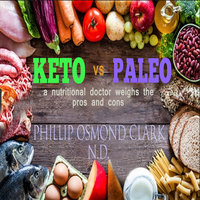 Keto vs Paleo - a nutritional doctor weighs the pros and cons - Phillip Osmond Clark