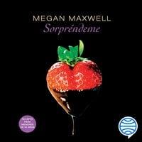 Sorpréndeme - Megan Maxwell