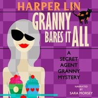 Granny Bares It All - Harper Lin