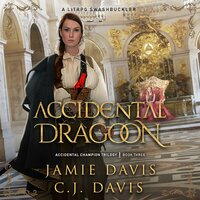 Accidental Dragoon - Jamie Davis, C.J. Davis