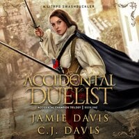 Accidental Duelist - Jamie Davis, C.J. Davis