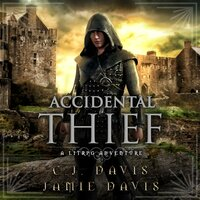 Accidental Thief - Accidental Traveler Book 1 - Jamie Davis, C.J. Davis