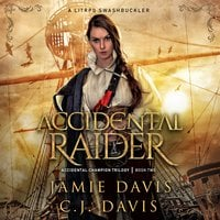 Accidental Raider - Jamie Davis, C.J. Davis