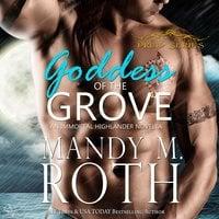 Goddess of the Grove - Mandy M. Roth