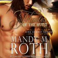 Master of the Hunt - Mandy M. Roth