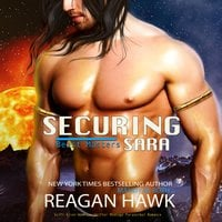 Securing Sara - Mandy M. Roth,Reagan Hawk