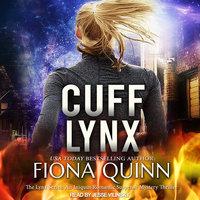 Cuff Lynx - Fiona Quinn