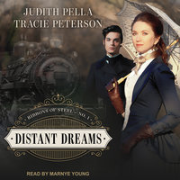 Distant Dreams - Tracie Peterson, Judith Pella