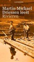 Rivieren - Martin Michael Driessen