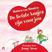 De liefste kusjes zijn voor jou - 4 liedjes - Harmen van Straaten