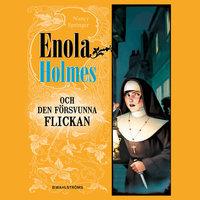 Enola Holmes och den försvunna flickan - Nancy Springer