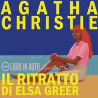 Il ritratto di Elsa Greer - Agatha Christie