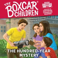 The Hundred-Year Mystery - Gertrude Chandler Warner