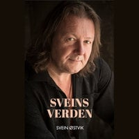 Sveins verden - Svein Østvik