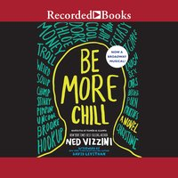 Be More Chill - Ned Vizzini
