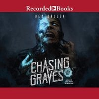 Chasing Graves - Ben Galley