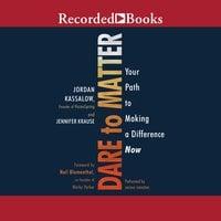 Dare to Matter - Jennifer Krause,Jordan Kassalow