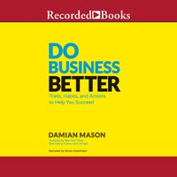 Do Business Better - Damian Mason