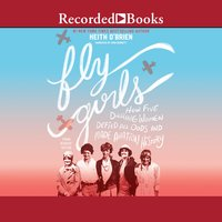 Fly Girls - Keith O'Brien
