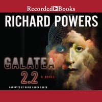 Galatea 2.2 - Richard Powers