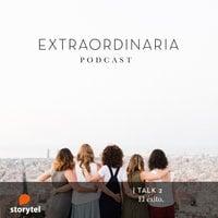 Extraordinaria Podcast E02: El éxito. - Gemma Fillol