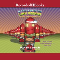 In the Land of the Lawn Weenies - David Lubar