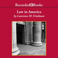 Law in America - Lawrence M. Friedman